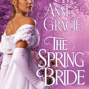 The Spring Bride by  Anne Gracie audiobook