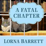 A Fatal Chapter by  Lorna Barrett audiobook
