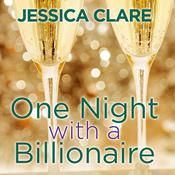 One Night with a Billionaire by  Jessica Clare audiobook