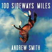 100 Sideways Miles by  Andrew Smith audiobook