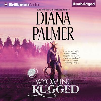 Wyoming Rugged by Diana Palmer audiobook