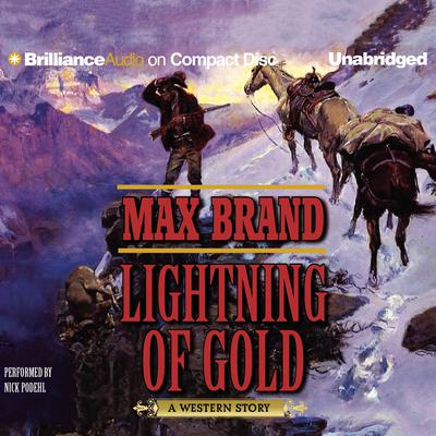 Lightning of Gold by Max Brand audiobook