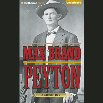 Peyton by Max Brand audiobook