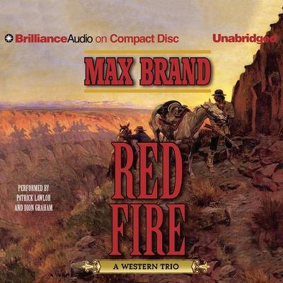 Red Fire by Max Brand audiobook