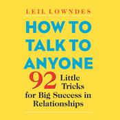 How to Talk to Anyone by  Leil Lowndes audiobook