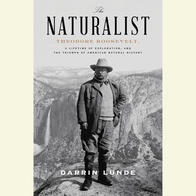 The Naturalist by Darrin Lunde audiobook