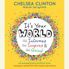 It's Your World by Chelsea Clinton audiobook