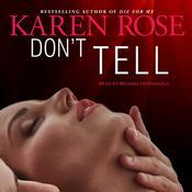Don't Tell by  Karen Rose audiobook