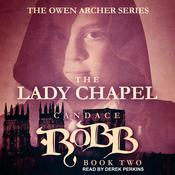 The Lady Chapel by  Candace  Robb audiobook