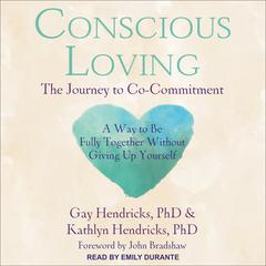 Conscious Loving by Gay Hendricks audiobook
