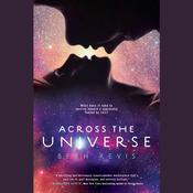 Across the Universe by  Beth Revis audiobook