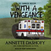 With a Vengeance by  Annette Dashofy audiobook