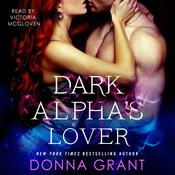 Dark Alpha's Lover by  Donna Grant audiobook
