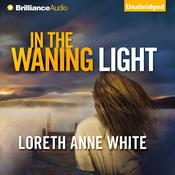 In the Waning Light by  Loreth Anne White audiobook