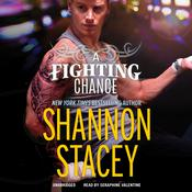 A Fighting Chance by  Shannon Stacey audiobook