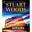 Foreign Affairs by Stuart Woods, Tony Roberts