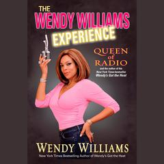 The Wendy Williams Experience by Wendy Williams audiobook