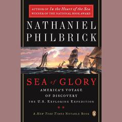 Sea of Glory by Nathaniel Philbrick audiobook