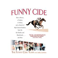 Funny Cide by Sally Jenkins audiobook