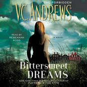 Bittersweet Dreams by  V. C. Andrews audiobook