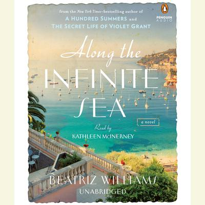 Along the Infinite Sea by Beatriz Williams audiobook
