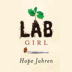 Lab Girl by Hope Jahren audiobook