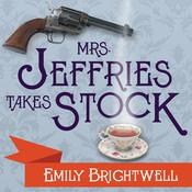 Mrs. Jeffries Takes Stock by  Emily Brightwell audiobook