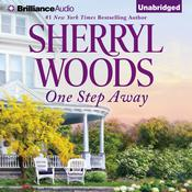 One Step Away by  Sherryl Woods audiobook