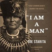"""I Am a Man"" by  Joe Starita audiobook"