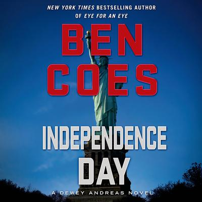 Independence Day by Ben Coes audiobook