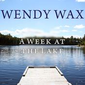 A Week at the Lake by  Wendy Wax audiobook