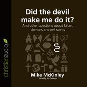 Did the Devil Make Me Do It? by  Michael McKinley audiobook