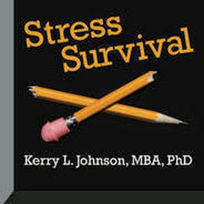 Stress Survival by Kerry L. Johnson audiobook