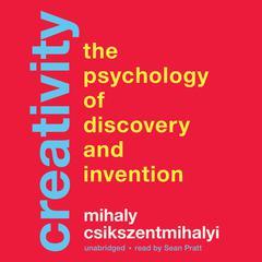 Creativity by Mihaly Csikszentmihalyi