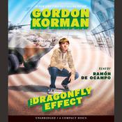 The Dragonfly Effect by  Gordon Korman audiobook
