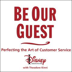 Be Our Guest by The Disney Institute audiobook