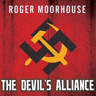 The Devils' Alliance by Roger Moorhouse audiobook