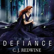 Defiance by  C. J. Redwine audiobook