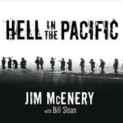 Hell in the Pacific by  Jim McEnery audiobook