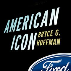 American Icon by Bryce G. Hoffman audiobook