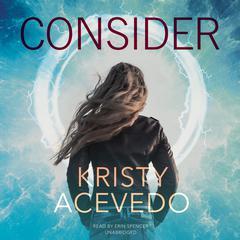 Consider by Kristy Acevedo