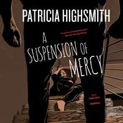 A Suspension of Mercy by  Patricia Highsmith audiobook