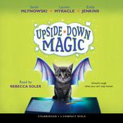 Upside-Down Magic by  Lauren Myracle audiobook