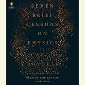 Seven Brief Lessons on Physics by  Carlo Rovelli audiobook
