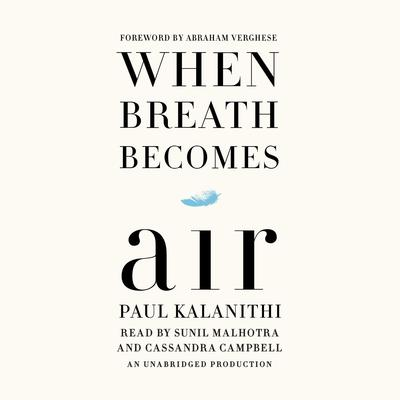 When Breath Becomes Air by Paul Kalanithi audiobook