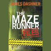 The Maze Runner Files by  James Dashner audiobook