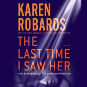 The Last Time I Saw Her by  Karen Robards audiobook
