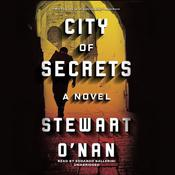 City of Secrets by  Stewart O'Nan audiobook