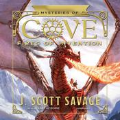 Fires of Invention by  J. Scott Savage audiobook
