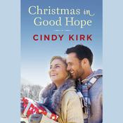 Christmas in Good Hope by  Cindy Kirk audiobook